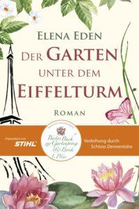"""Buchcover Gartenroman von ElenaEden """"Der Garten unter dem Eiffelturm"""" Deutscher Gartenbuchpreis 2021"""
